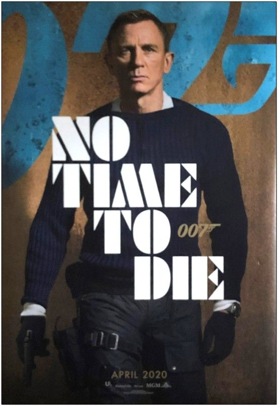 No Time To Die - Advance A - Bus Stop Poster