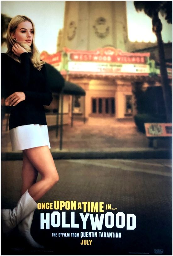 Once Upon A Time In Hollywood - Advance Style Of Margot Robbie - Bus Stop Poster