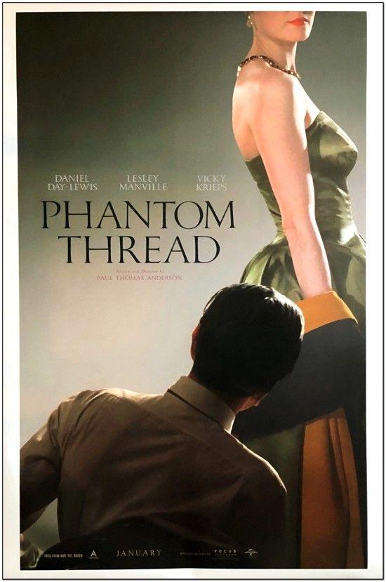 Phantom Thread - 2017 - Advance Style