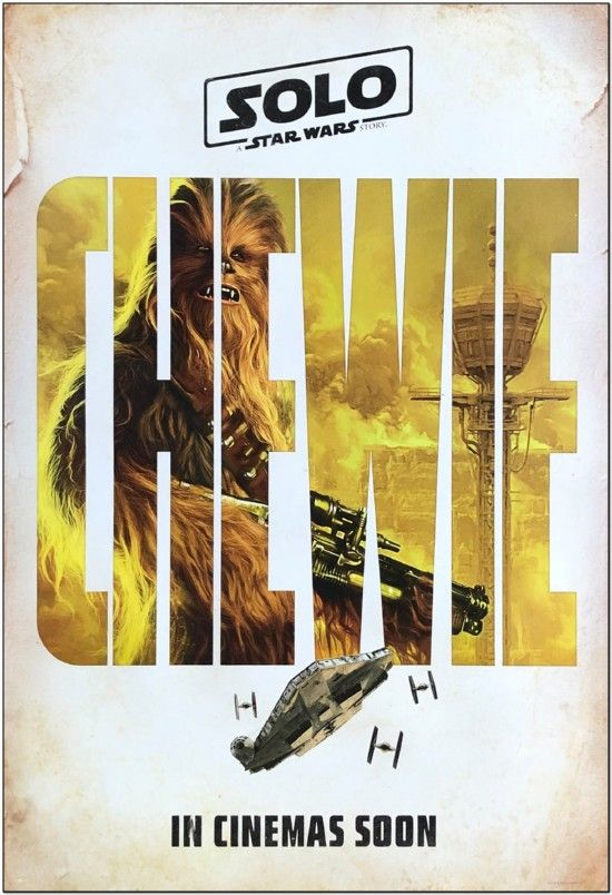 Solo: A Star Wars Story - Advance Style Of Chewie