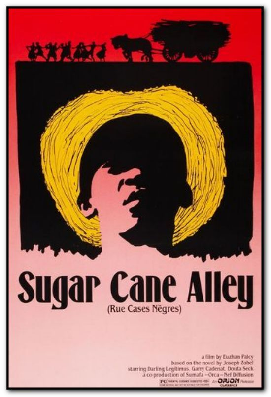 Sugar Cane Alley (Rue Cases Negres)